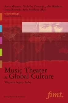 Music Theater as Global Culture, Buch
