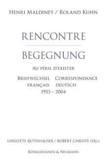 Henri Maldiney: Rencontre - Begegnung, Buch