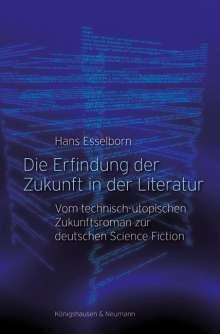 Hans Esselborn: Die Erfindung der Zukunft in der Literatur, Buch