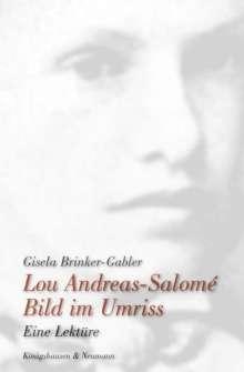 Gisela Brinker-Gabler: Lou Andreas-Salomé. Bild im Umriss, Buch