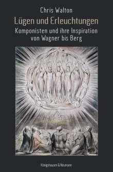 Chris Walton: Lügen und Erleuchtungen, Buch
