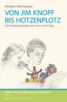 Mirijam Steinhauser: Von Jim Knopf bis Hotzenplotz, Buch