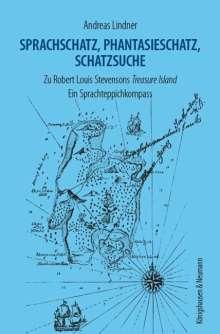 Andreas Lindner: Sprachschatz, Phantasieschatz, Schatzsuche, Buch