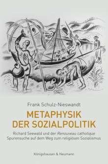 Frank Schulz-Nieswandt: Metaphysik der Sozialpolitik, Buch