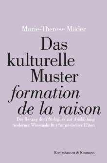 """Marie-Therese Mäder: Das kulturelle Muster """"formation de la raison"""", Buch"""