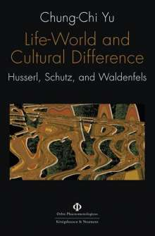 Chung-Chi Yu: Life-World and Cultural Difference, Buch