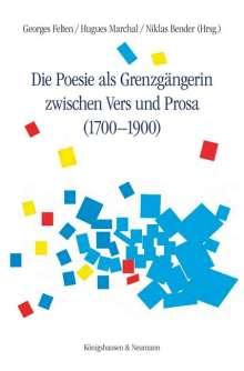 Die Poesie als Grenzgängerin zwischen Vers und Prosa (1700-1900), Buch