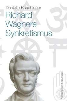 Danielle Buschinger: Richard Wagners Sykretismus, Buch
