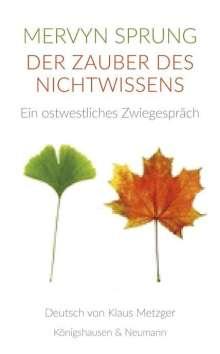 Mervyn Sprung: Der Zauber des Nichtwissens, Buch