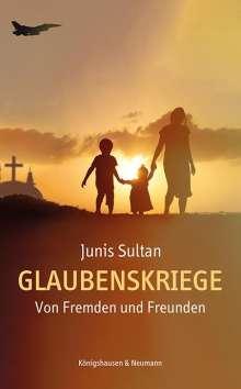 Junis Sultan: Glaubenskriege, Buch