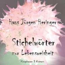 Hans Jürgen Heringer: Stichelwörter zur Lebensweisheit, Buch