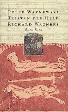 Tristan der Held Richard Wagners, Buch