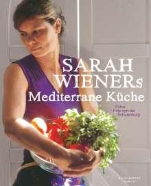 Sarah Wiener: Sarah Wieners Mediterrane Küche, Buch