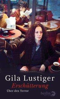Gila Lustiger: Erschütterung, Buch