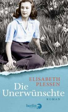 Elisabeth Plessen: Die Unerwünschte, Buch