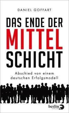 Daniel Goffart: Das Ende der Mittelschicht, Buch
