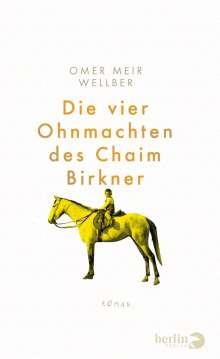Omer Meir Wellber: Die vier Ohnmachten des Chaim Birkner, Buch