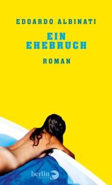 Edoardo Albinati: Ein Ehebruch, Buch