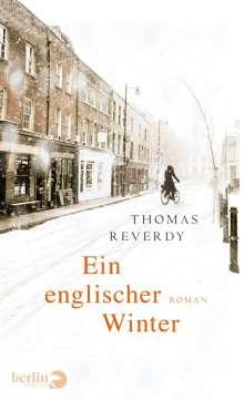 Thomas Reverdy: Ein englischer Winter, Buch