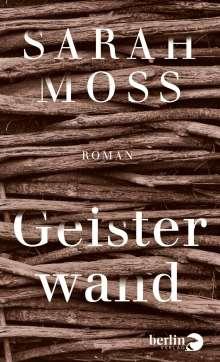 Sarah Moss: Geisterwand, Buch