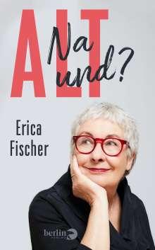 Erica Fischer: Alt, Buch