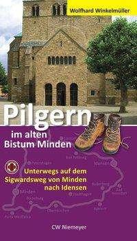 Wolfhard Winkelmüller: Pilgern im alten Bistum Minden, Buch