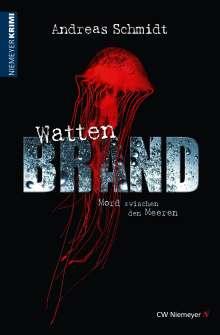 Andreas Schmidt: WattenBrand, Buch