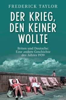 Frederick Taylor: Der Krieg, den keiner wollte, Buch