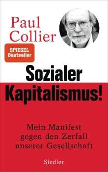 Paul Collier: Sozialer Kapitalismus!, Buch