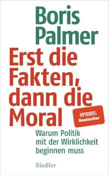 Boris Palmer: Erst die Fakten, dann die Moral, Buch