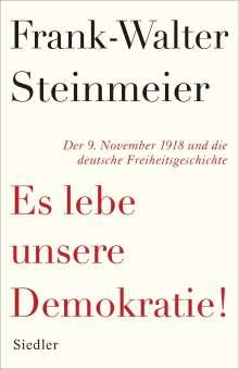Frank-Walter Steinmeier: Es lebe unsere Demokratie!, Buch