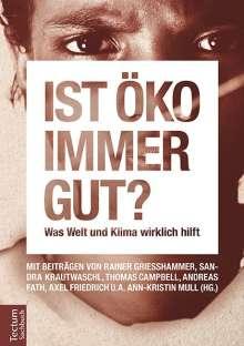 Ann-Kristin Mull: Ist öko immer gut?, Buch