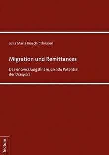 Julia Maria Beischroth-Eberl: Migration und Remittances, Buch