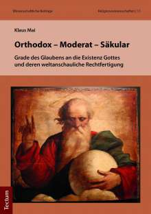Klaus Mai: Orthodox - Moderat - Säkular, Buch