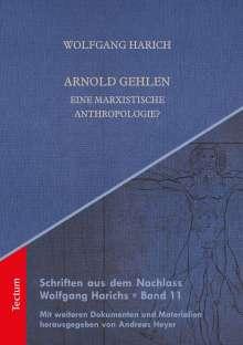 Wolfgang Harich: Arnold Gehlen, Buch