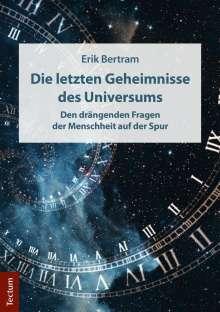 Erik Bertram: Die letzten Geheimnisse des Universums, Buch