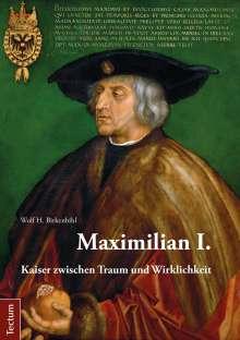 Wolf H. Birkenbihl: Maximilian I., Buch