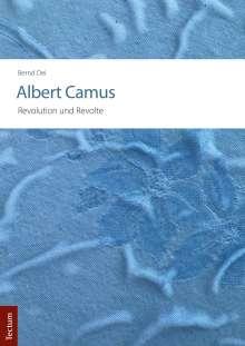 Bernd Oei: Albert Camus - Revolution und Revolte, Buch
