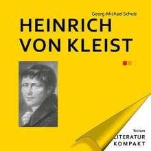 Georg-Michael Schulz: Heinrich von Kleist, Buch