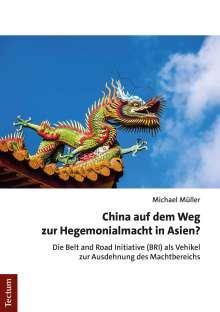 Michael Müller: China auf dem Weg zur Hegemonialmacht in Asien?, Buch