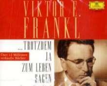 Viktor E. Frankl: Trotzdem ja zum Leben sagen, 2 CDs