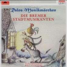 Rales Musikmärchen - präsentiert von Rolf Zuckowski: Die Bremer Stadtmusikanten, CD