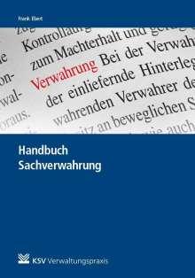 Frank Ebert: Handbuch Sachverwahrung, Buch