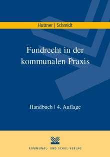 Georg Huttner: Fundrecht in der kommunalen Praxis, Buch