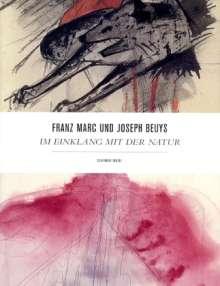 Joseph Beuys: Franz Marc / Joseph Beuys: Im Einklang mit der Natur, Buch