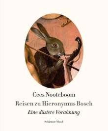 Cees Nooteboom: Reisen zu Hieronymus Bosch, Buch