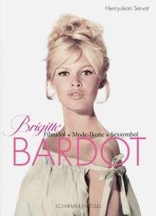 Henry-Jean Servat: Servat, Henry-J: Brigitte Bardot, Buch