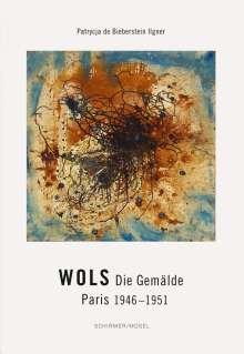Patrycja de Bieberstein Ilgner: Wols, Buch