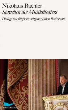 Nikolaus Bachler: Sprachen des Theaters, Buch