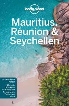 Anthony Ham: Lonely Planet Reiseführer Mauritius, Reunion & Seychellen, Buch